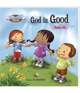 God is good —Psalm 34